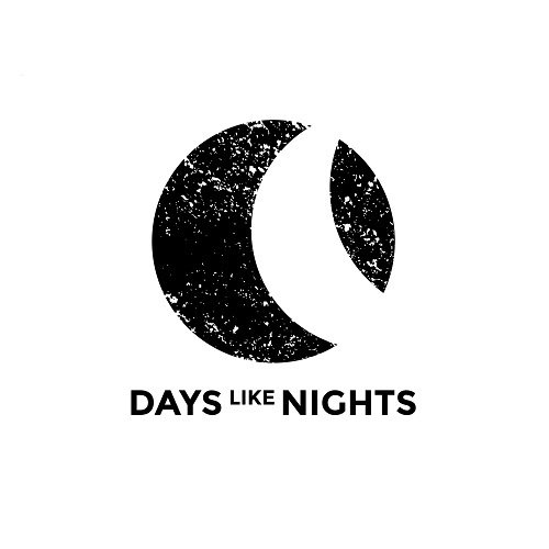 DAYS LIKE NIGHTS