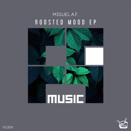 Roosted Mood Ep