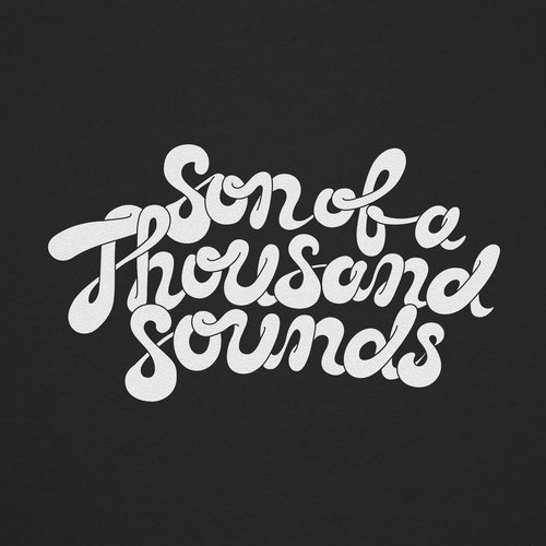 Son Of A Thousand Sounds Remixed 01