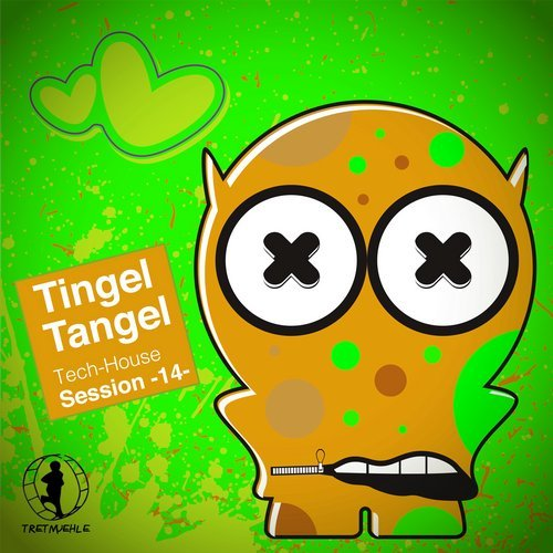 Tingel Tangel, Vol. 14 - Tech House Session