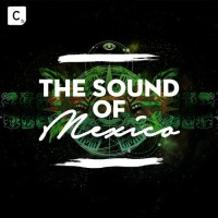 Cr2 Records Presents: The Sound Of Mexico - Beatport Exclusive Edition
