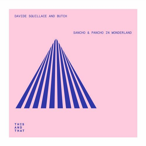 Sancho & Pancho in Wonderland EP